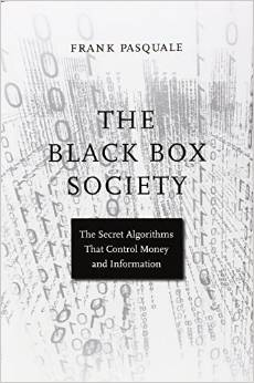 The Black Box Society, Frank Pasquale